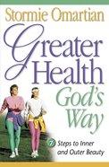 Greater Health God's Way eBook