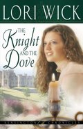 The Knight and the Dove (#04 in Kensington Chronicles Series)