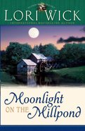 Moonlight on the Millpond (#01 in Tucker Mills Trilogy Series) eBook