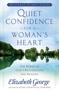 Quiet Confidence For a Woman's Heart eBook