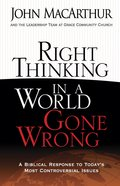 Right Thinking in a World Gone Wrong eBook