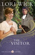 The Visitor (#03 in English Garden Series)