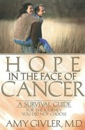 Hope in the Face of Cancer eBook