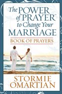 Power of Prayer to Change Your Marriage (Book Of Prayers Series) eBook