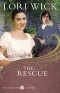 The Rescue (#02 in English Garden Series) eBook