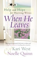 When He Leaves: Help and Hope For Hurting Wives eBook