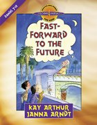 Fast-Forward to the Future (Discover For Yourself Bible Studies Series) eBook