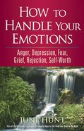 Counseling Through the Bible: How to Handle Your Emotions eBook
