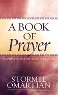 A Book of Prayer (Book Of Prayers Series) eBook