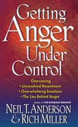 Getting Anger Under Control eBook