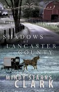 Shadows of Lancaster County eBook