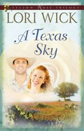 A Texas Sky (#02 in Yellow Rose Trilogy Series) eBook