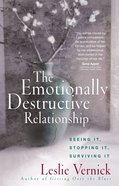 The Emotionally Destructive Relationship eBook