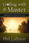 Golfing With the Master eBook