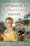 The House in Grosvenor Square eBook