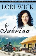 Sabrina (#02 in Big Sky Dreams Series)