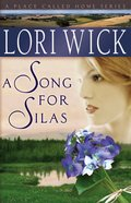 A Song For Silas (#02 in Place Called Home Series) eBook