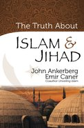 The Truth About Islam & Jihad eBook