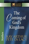 The Coming of God's Kingdom (Matthew) (New Inductive Study Series) eBook