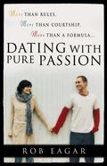 Dating With Pure Passion eBook