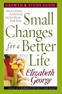 Small Changes For a Better Life (Growth & Study Guide) eBook