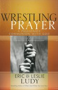 Wrestling Prayer eBook