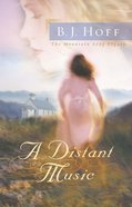 A Distant Music (#01 in Mountain Song Legacy Series) eBook