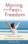 Moving From Fear to Freedom eBook