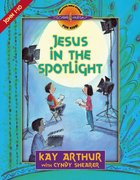 Jesus in the Spotlight (Discover For Yourself Bible Studies Series) eBook