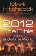 2012 the Bible and the End of the World eBook