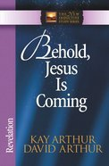 Behold, Jesus is Coming! (Revelation) (New Inductive Study Series) eBook