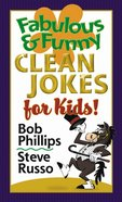 Fabulous & Funny Clean Jokes For Kids! eBook