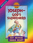 Joseph - God's Superhero (Genesis 37-50) (Discover For Yourself Bible Studies Series) eBook