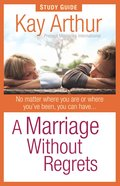 A Marriage Without Regrets (Study Guide) eBook