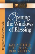 Opening the Windows of Blessing (New Inductive Study Series) eBook
