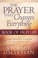 The Prayer That Changes Everything (Book Of Prayers Series) eBook