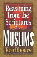 Reasoning From the Scriptures With Muslims eBook