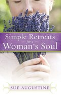 Simple Retreats For a Woman's Soul eBook
