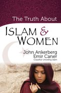 The Truth About Islam & Women eBook