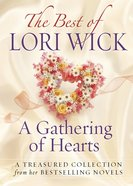 Best of Lori Wick - a Gathering of Hearts eBook