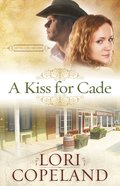 A Kiss For Cade (The Western Sky Series) eBook