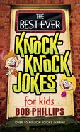 The Best Ever Knock-Knock Jokes For Kids eBook