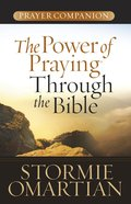 The Power of Praying Through the Bible eBook
