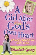 A Girl After God's Own Heart eBook