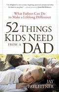 52 Things Kids Need From a Dad eBook