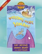 Wrong Way, Jonah! (Discover For Yourself Bible Studies Series) eBook