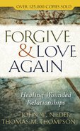 Forgive and Love Again eBook