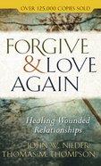 Forgive and Love Again eBook