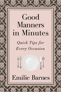 Good Manners in Minutes eBook