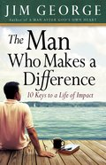 The Man Who Makes a Difference eBook